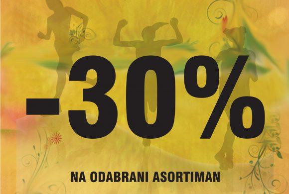 AKCIJA – 30% NA DIO ASORTIMANA